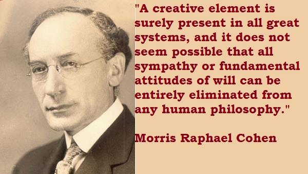 Morris Raphael Cohen's quote #7