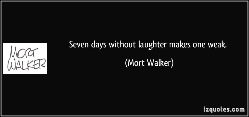 Mort Walker's quote #1