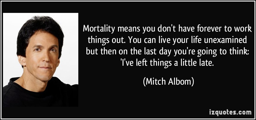 Mortality quote #1
