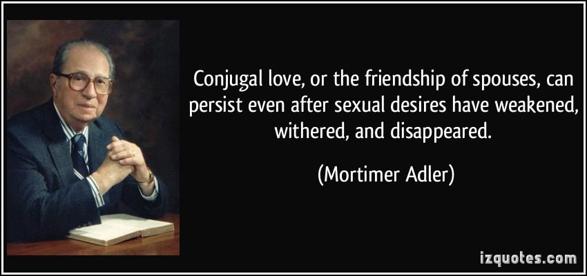 Mortimer Adler's quote #4