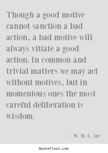 Motives quote #2