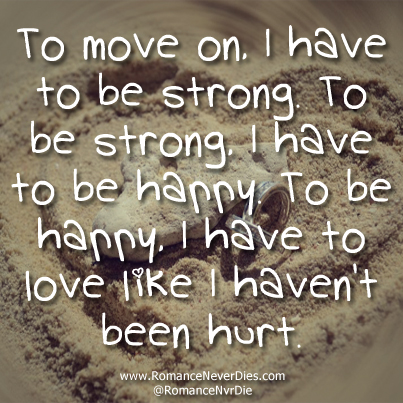 Love Move On Quotes Entrancing Quotes Best Life Quote Life Quotes Awesome Love Move On Quotes