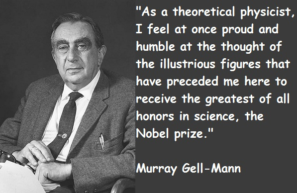 Murray Gell-Mann's quote #5