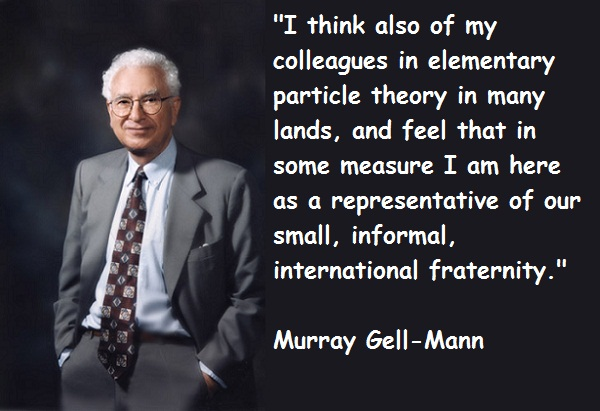 Murray Gell-Mann's quote #7