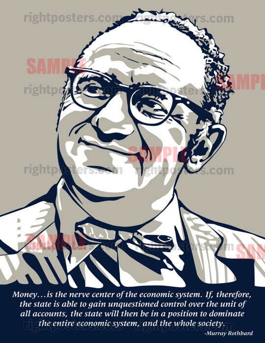 Murray Rothbard's quote #2