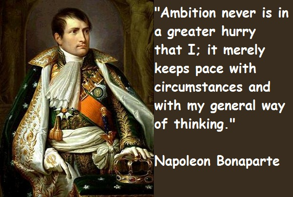 Napoleon Bonaparte's quote #5