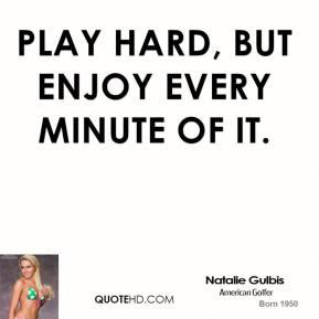 Natalie Gulbis's quote #2