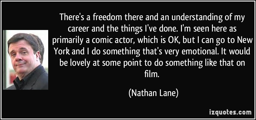Nathan Lane's quote #6