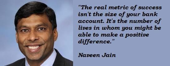 Naveen Jain's quote #4