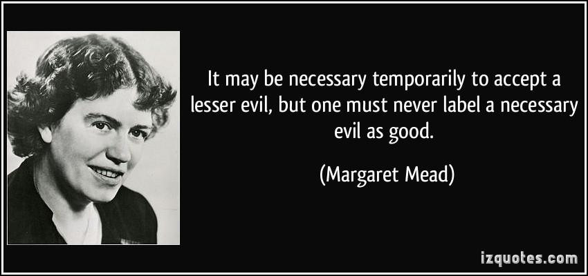 Necessary Evil quote #1