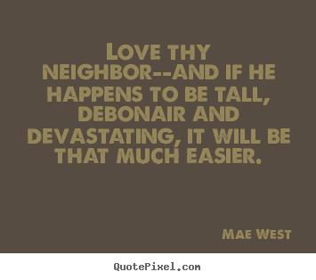 Neighbor quote #3
