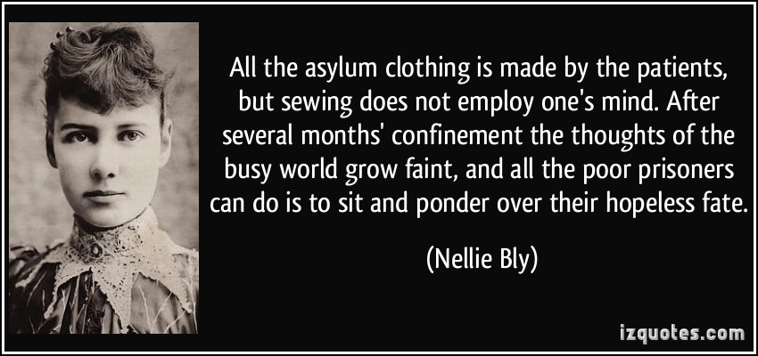 Nellie Bly's quote #3
