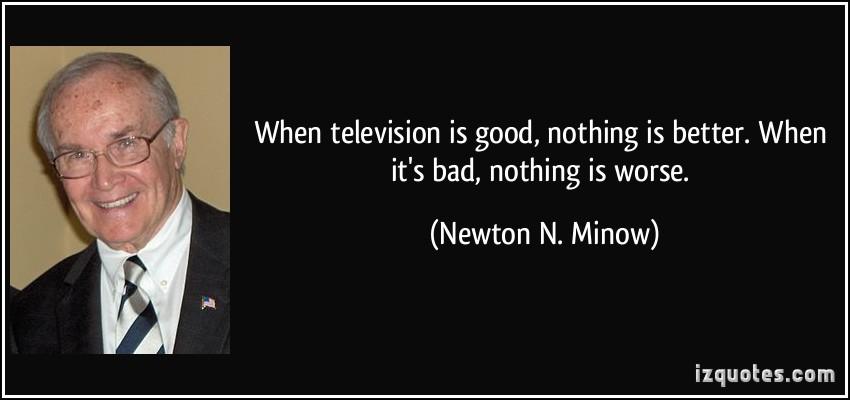 Newton N. Minow's quote