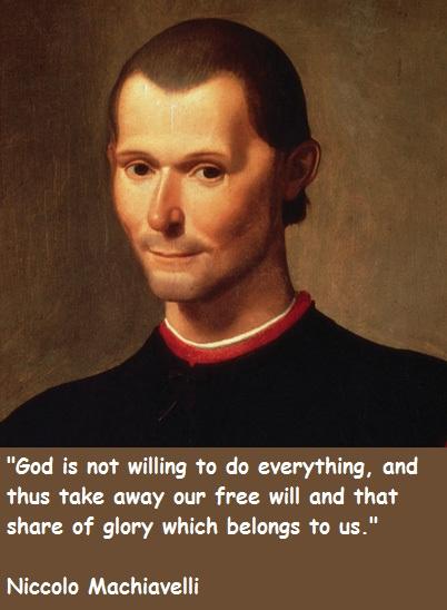 Niccolo Machiavelli's quote #7