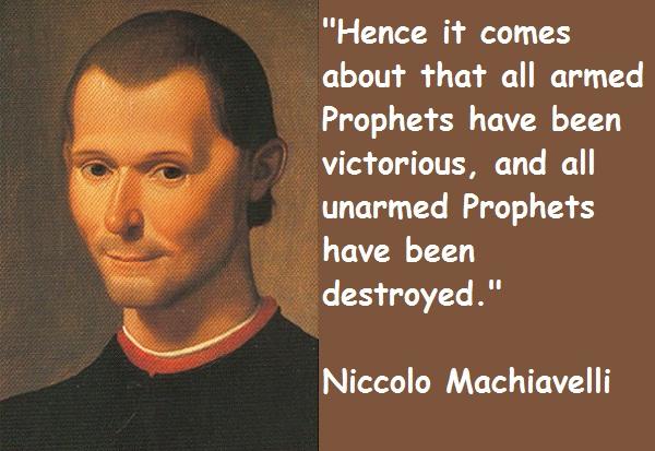 Niccolo Machiavelli's quote #5