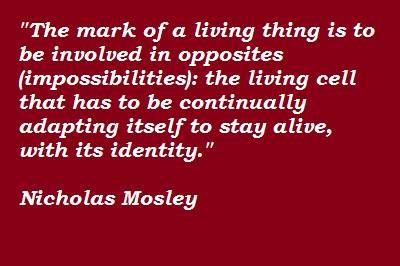 Nicholas Mosley's quote #1