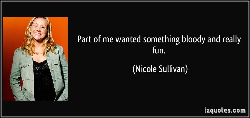 Nicole Sullivan's quote #4