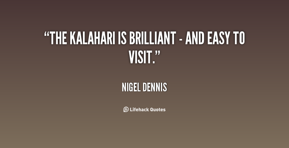 Nigel Dennis's quote #5