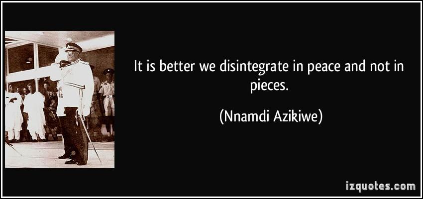 Nnamdi Azikiwe's quote #1