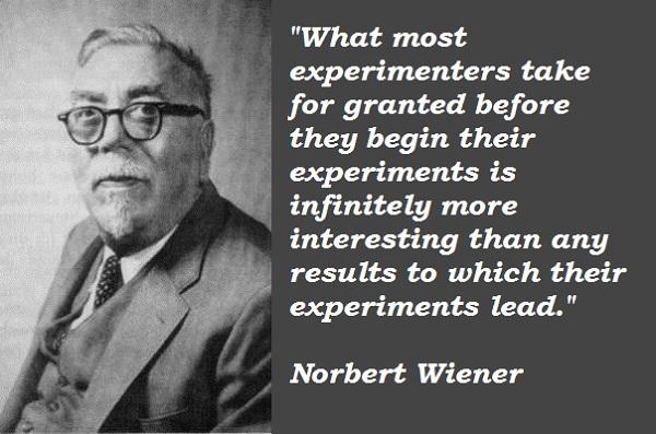 Image result for norbert wiener quotes