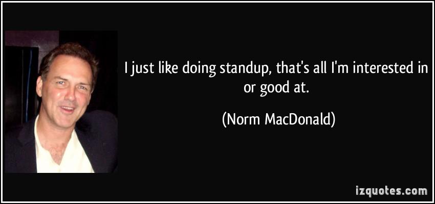 Norm MacDonald's quote #8
