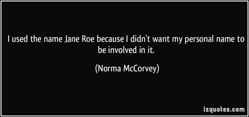 Norma McCorvey's quote #3