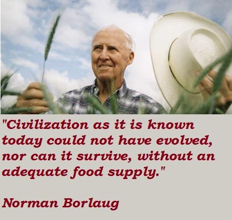 Norman Borlaug's quote #8