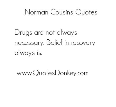 Norman Cousins's quote #6