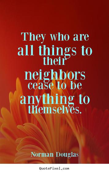 Norman Douglas's quote #2