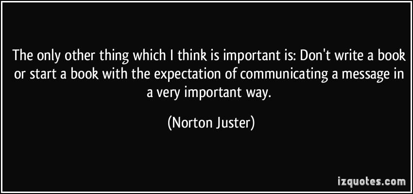Norton Juster's quote #5