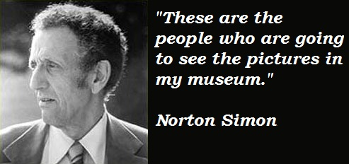 Norton Simon's quote #1