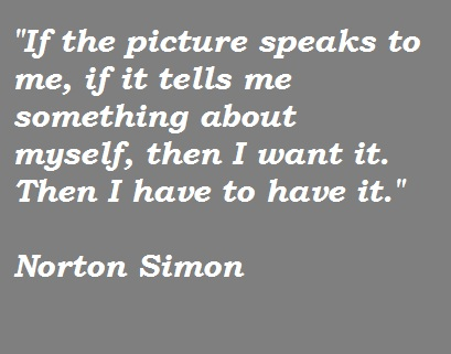 Norton Simon's quote #2