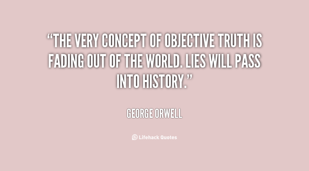 Objective Truth quote #2