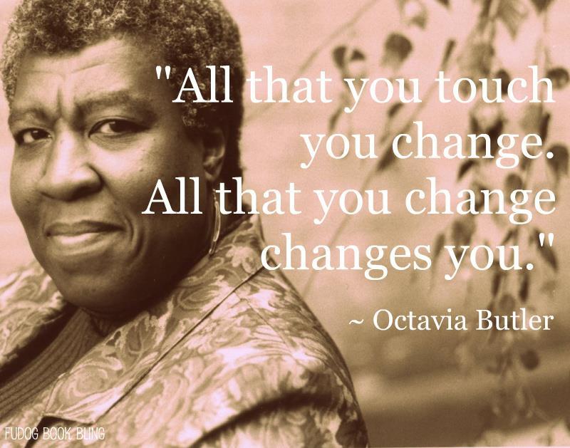 Octavia Butler's quote #6