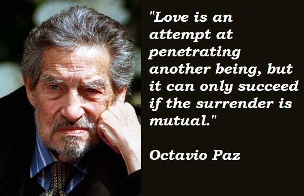Octavio Paz's quote #1