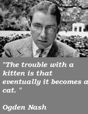 Ogden Nash's quote #7