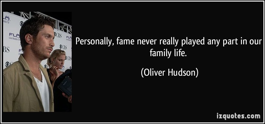 Oliver Hudson's quote