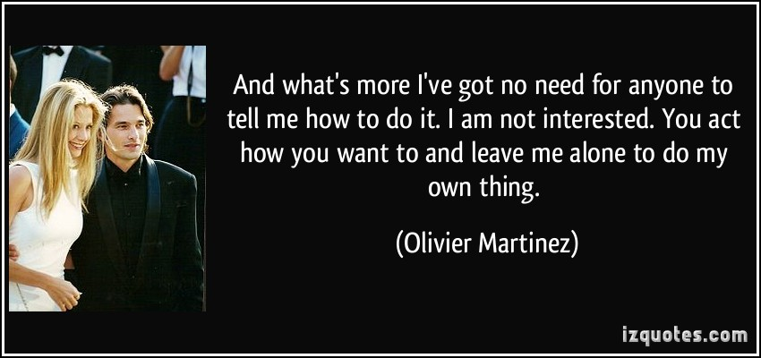 Olivier Martinez's quote #1