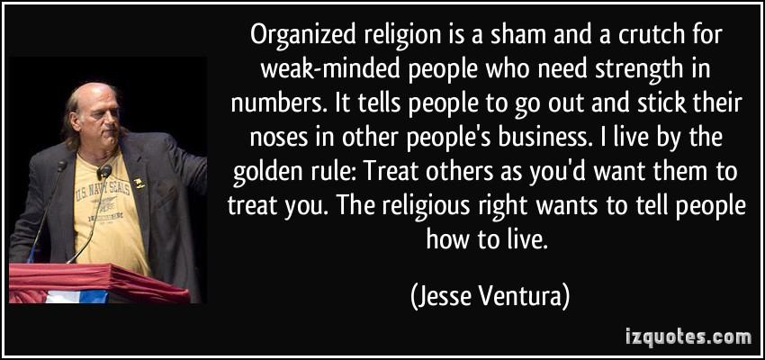 Organized Religion quote #1