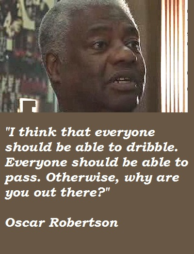 Oscar Robertson's quote #2