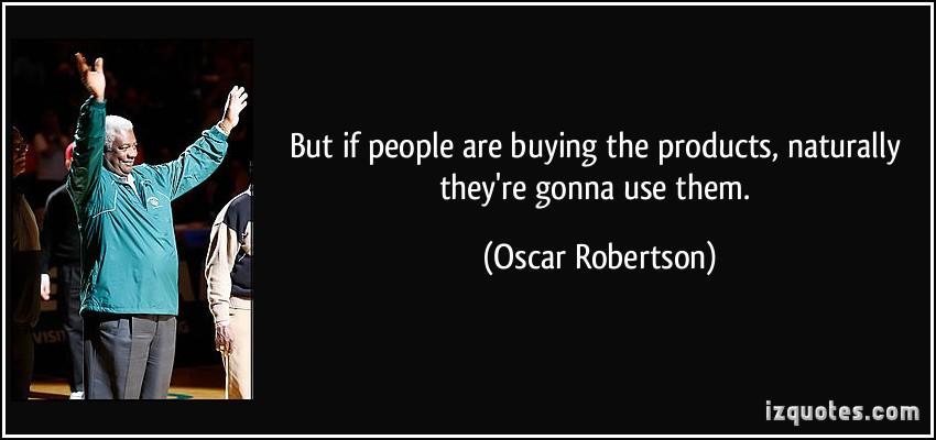 Oscar Robertson's quote #3