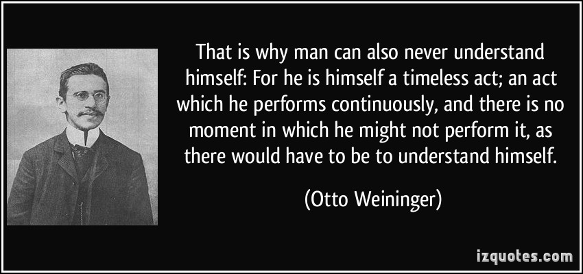 Otto Weininger's quote