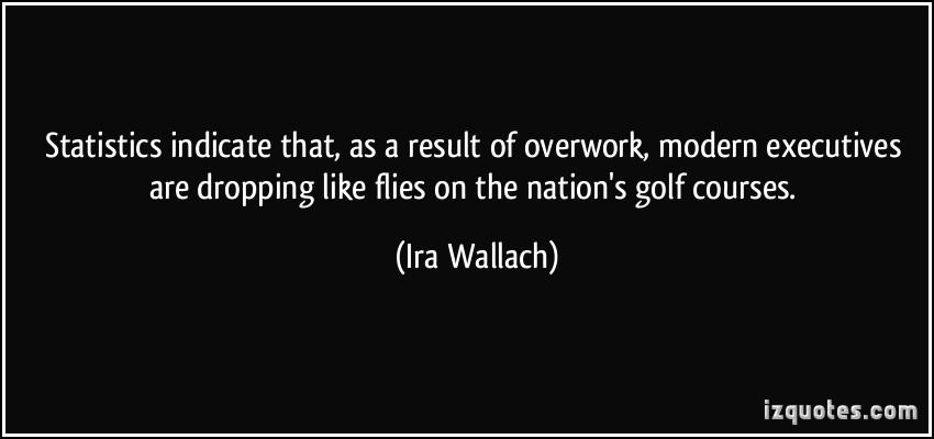 Overwork quote #1
