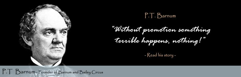 P. T. Barnum's quote #4