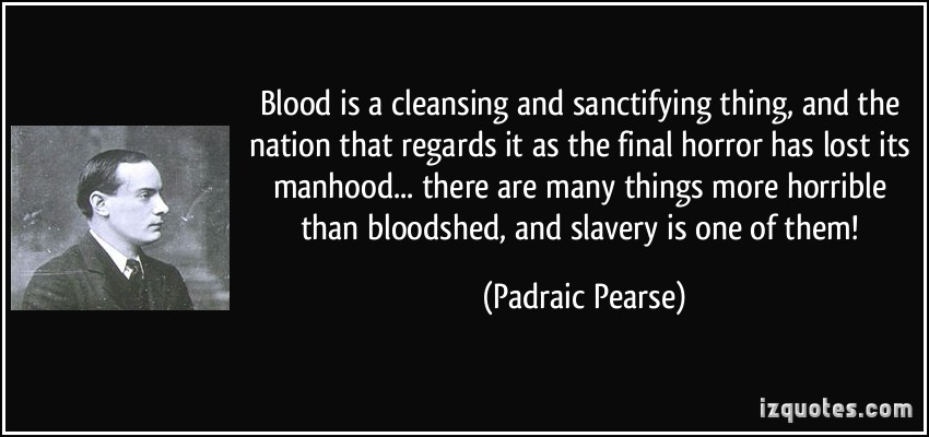 Padraic Pearse's quote #2