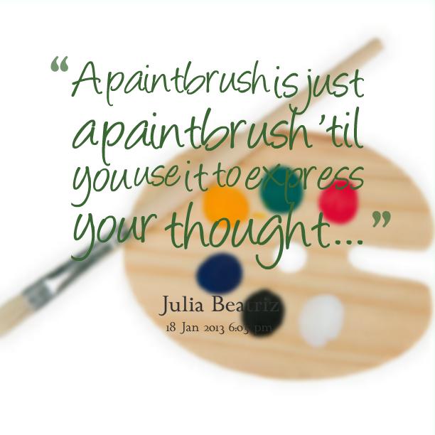 Paintbrush quote #2