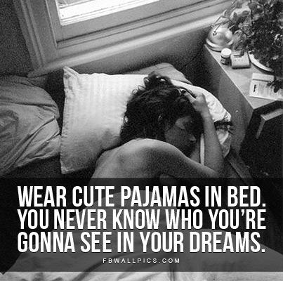 Pajamas quote #1