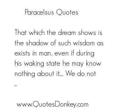 Paracelsus's quote #5