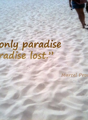 Famous Quotes About 'Paradise' Sualci Quotes Best Paradise Quotes