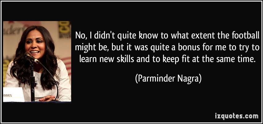 Parminder Nagra's quote #7